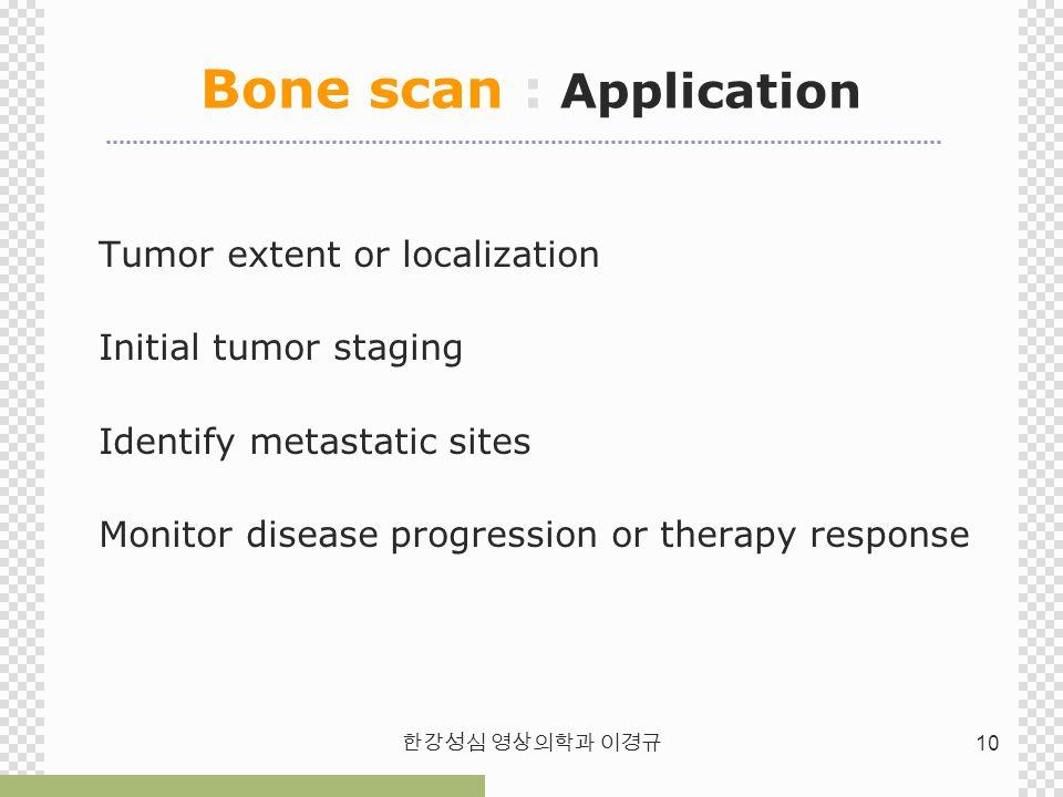 Bone scan : Application