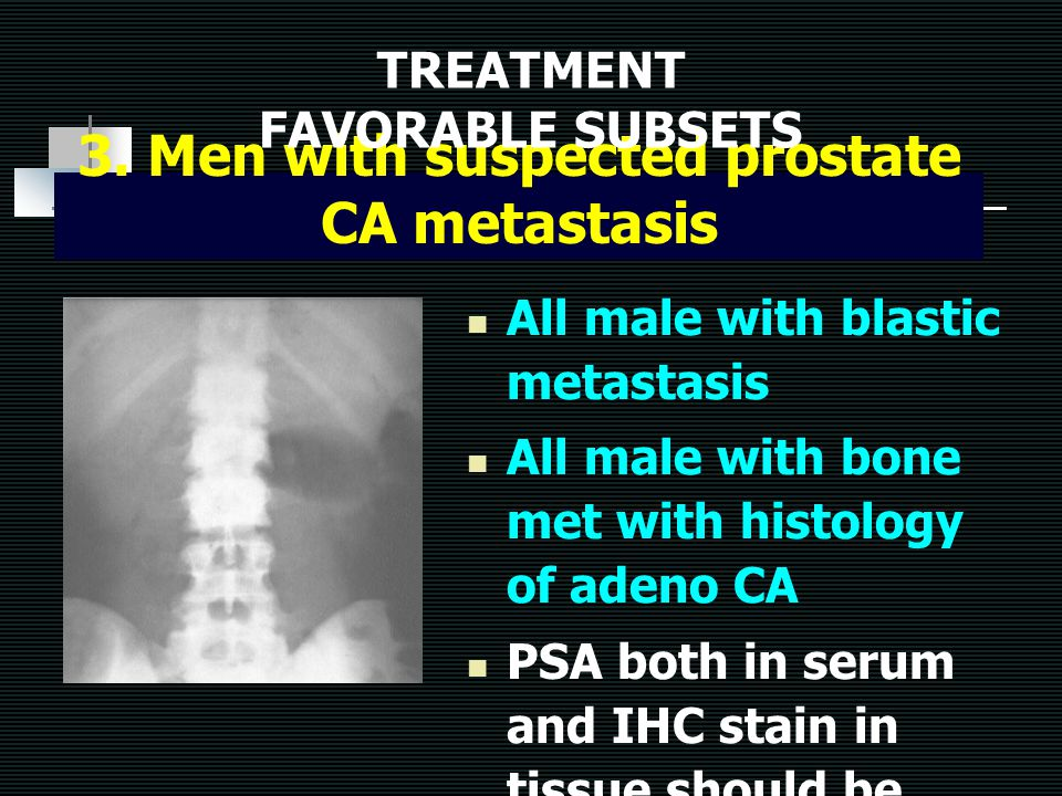 3. Men with suspected prostate CA metastasis