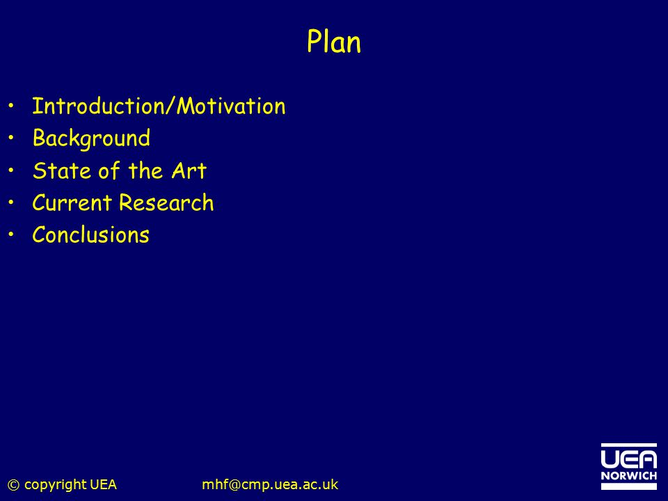 Plan Introduction/Motivation Background State of the Art