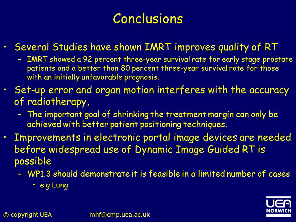 Conclusions Several Studies have shown IMRT improves quality of RT