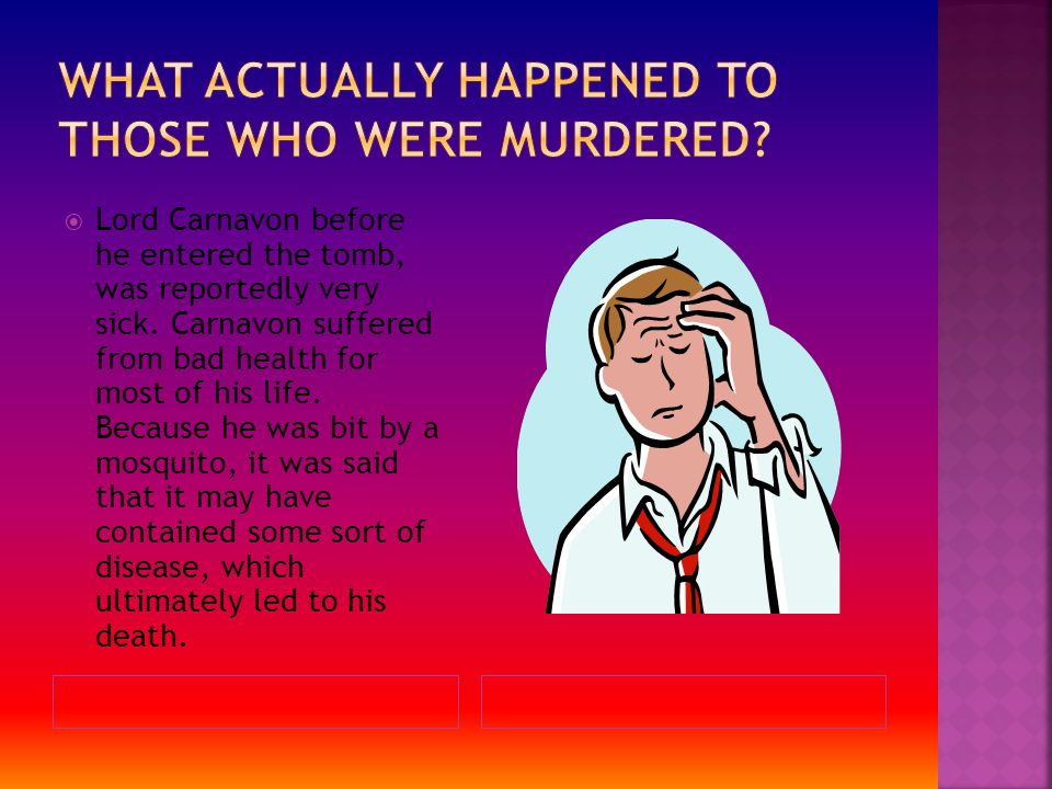 What Actually happened to those who were murdered