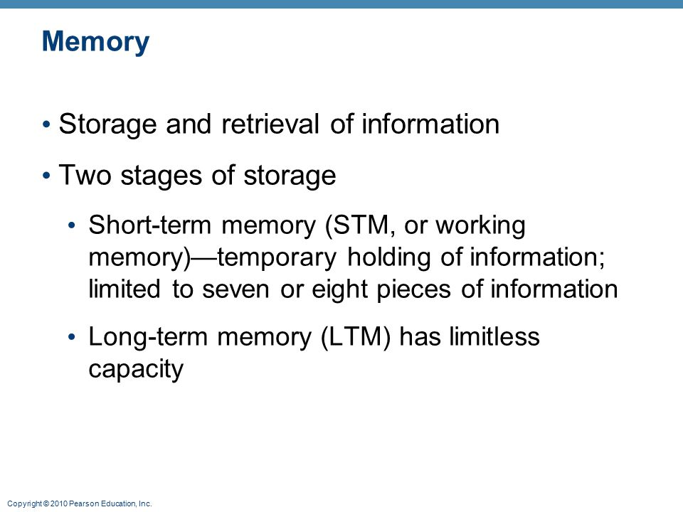 Storage and retrieval of information Two stages of storage