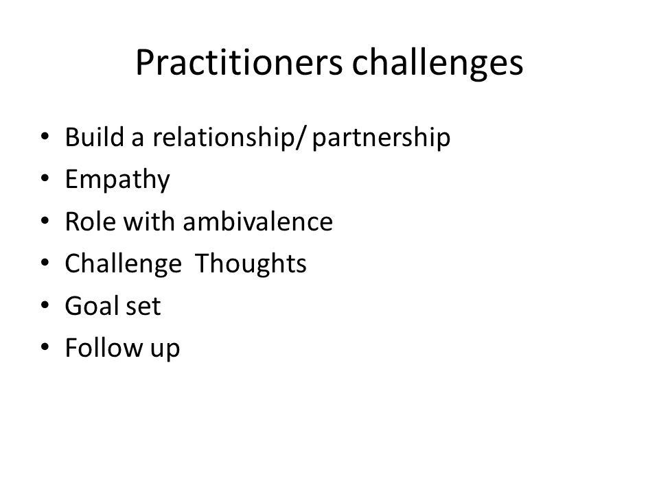 Practitioners challenges