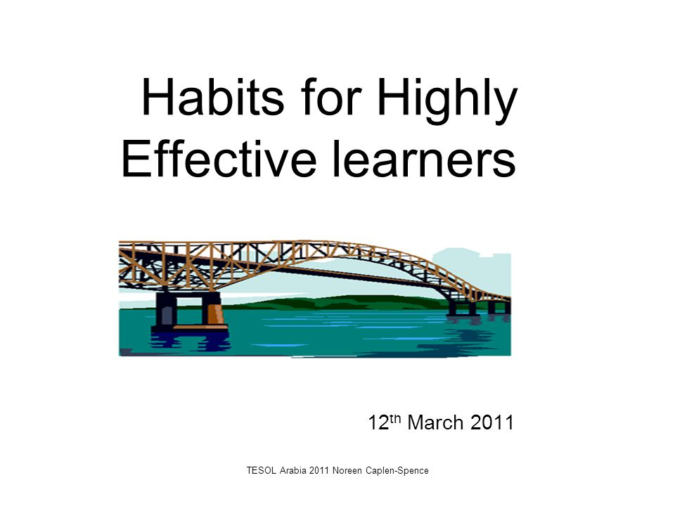 Habits for Highly Effective learners