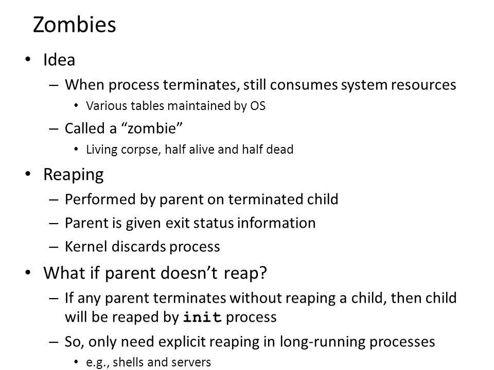 Zombies Idea Reaping What if parent doesn't reap