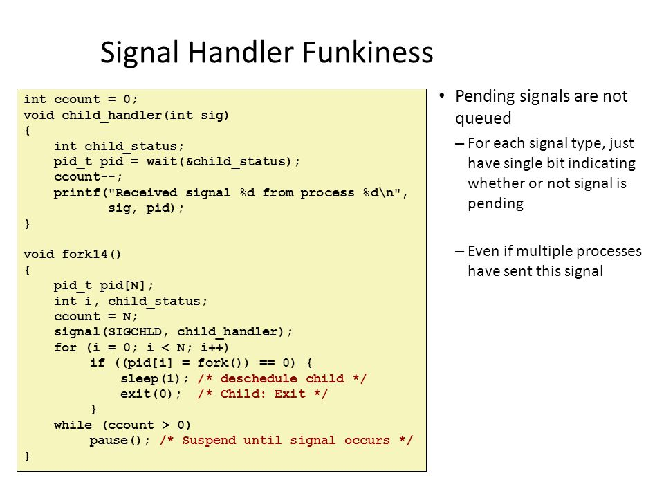 Signal Handler Funkiness