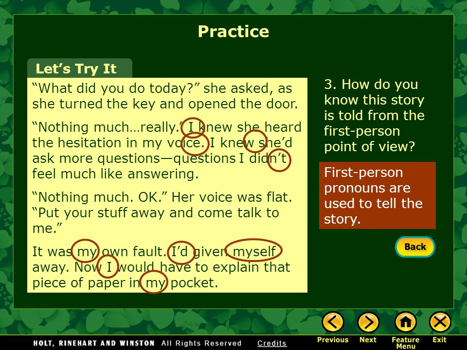 Practice Let's Try It. 3. How do you know this story is told from the first-person point of view