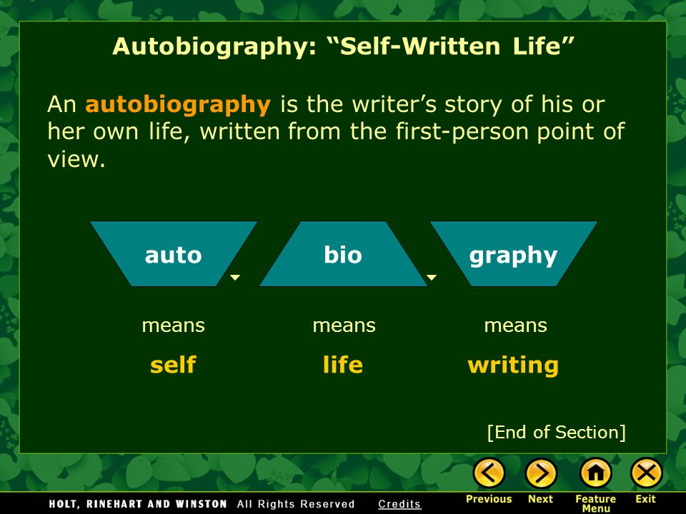 Autobiography: Self-Written Life