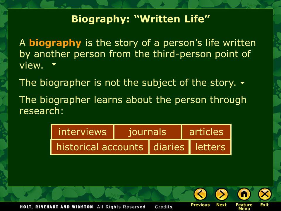 Biography: Written Life