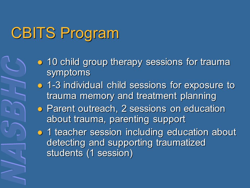 CBITS Program 10 child group therapy sessions for trauma symptoms