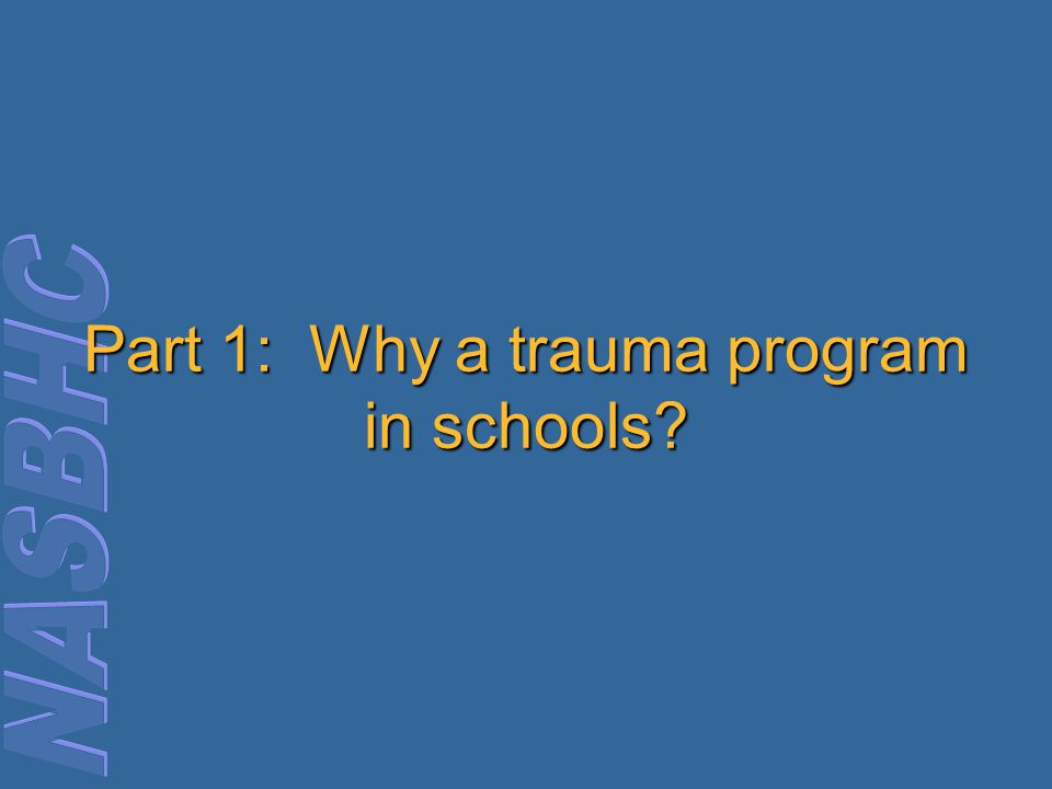 Part 1: Why a trauma program in schools