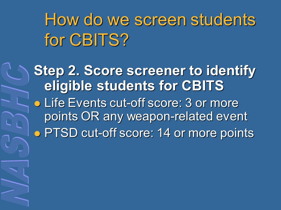 How do we screen students for CBITS