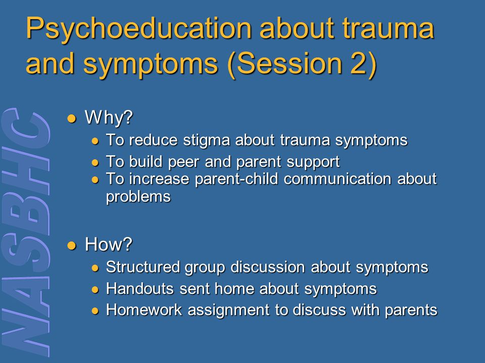 Psychoeducation about trauma and symptoms (Session 2)
