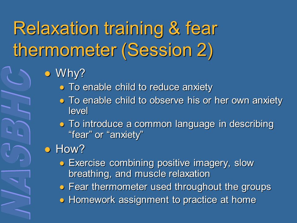 Relaxation training & fear thermometer (Session 2)