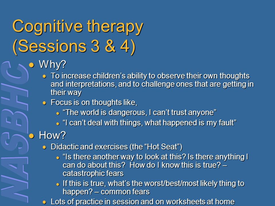 Cognitive therapy (Sessions 3 & 4)