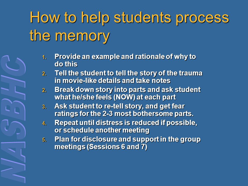 How to help students process the memory