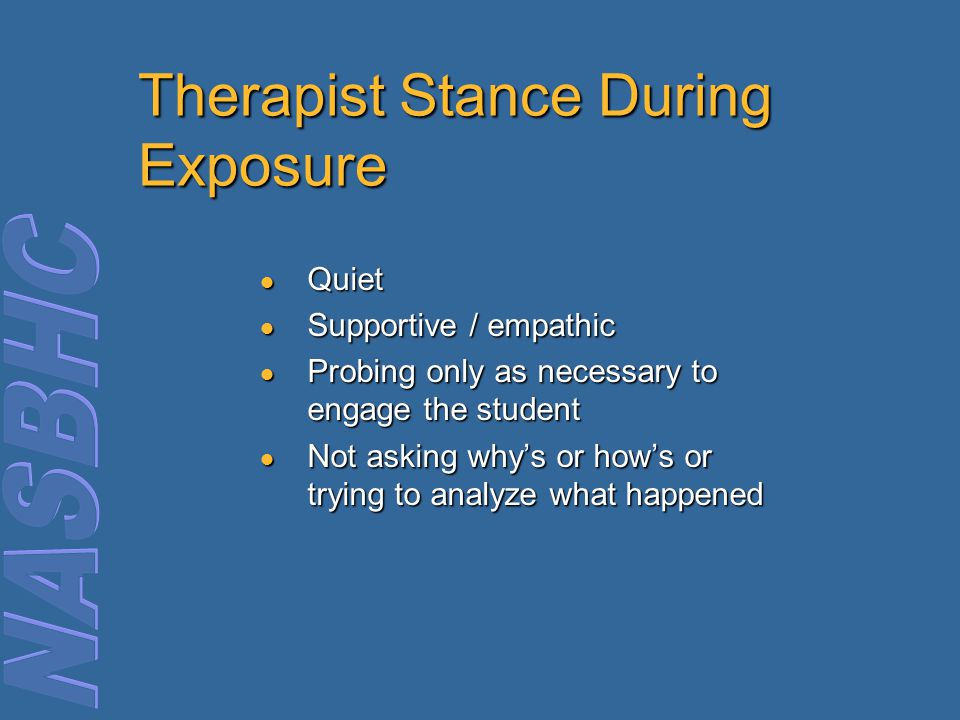 Therapist Stance During Exposure