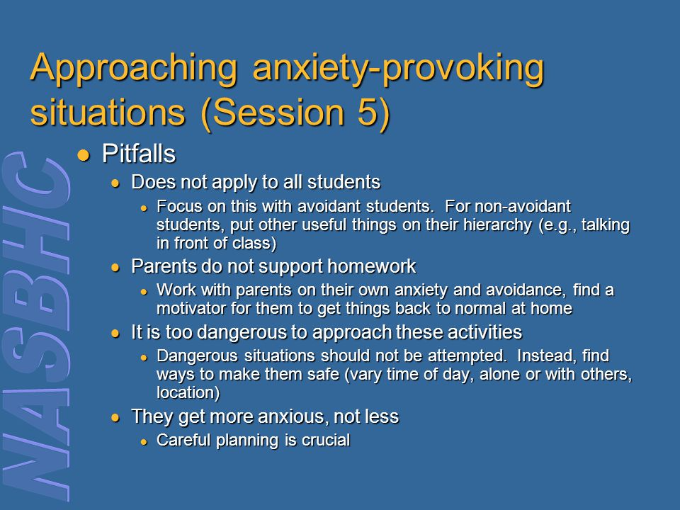 Approaching anxiety-provoking situations (Session 5)