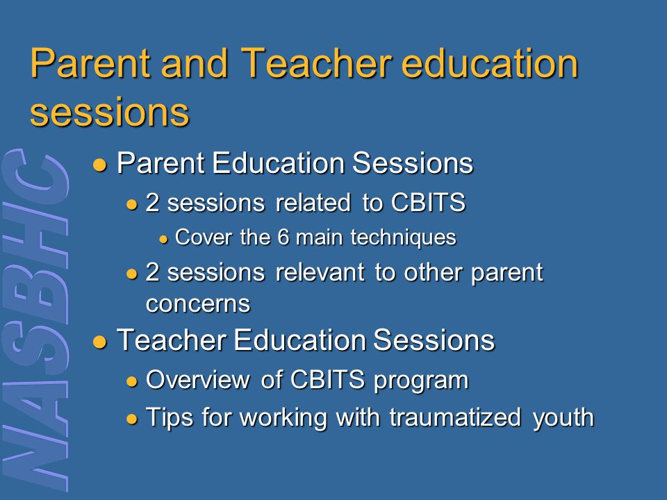 Parent and Teacher education sessions