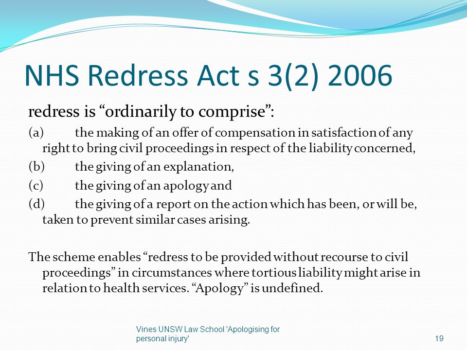 NHS Redress Act s 3(2) 2006 redress is ordinarily to comprise :