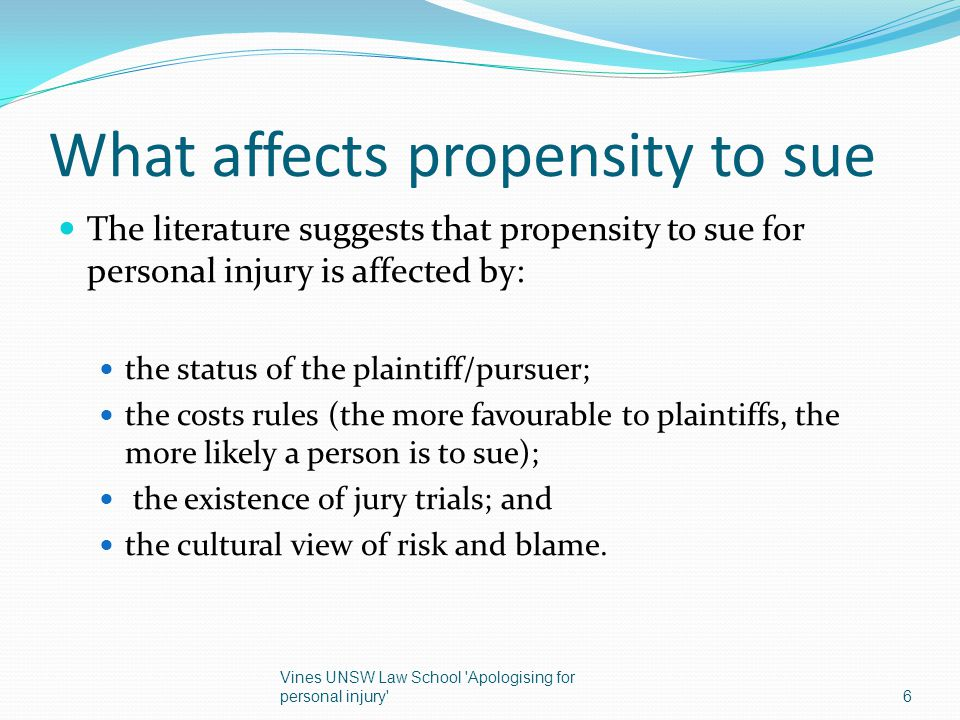 What affects propensity to sue