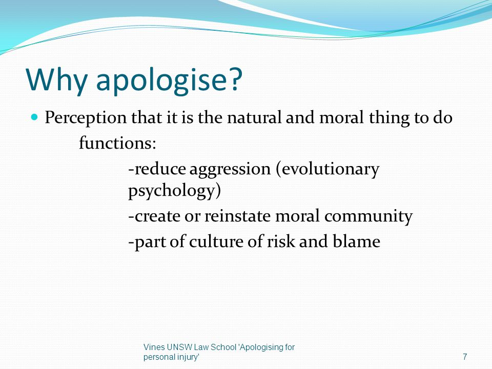 Why apologise Perception that it is the natural and moral thing to do