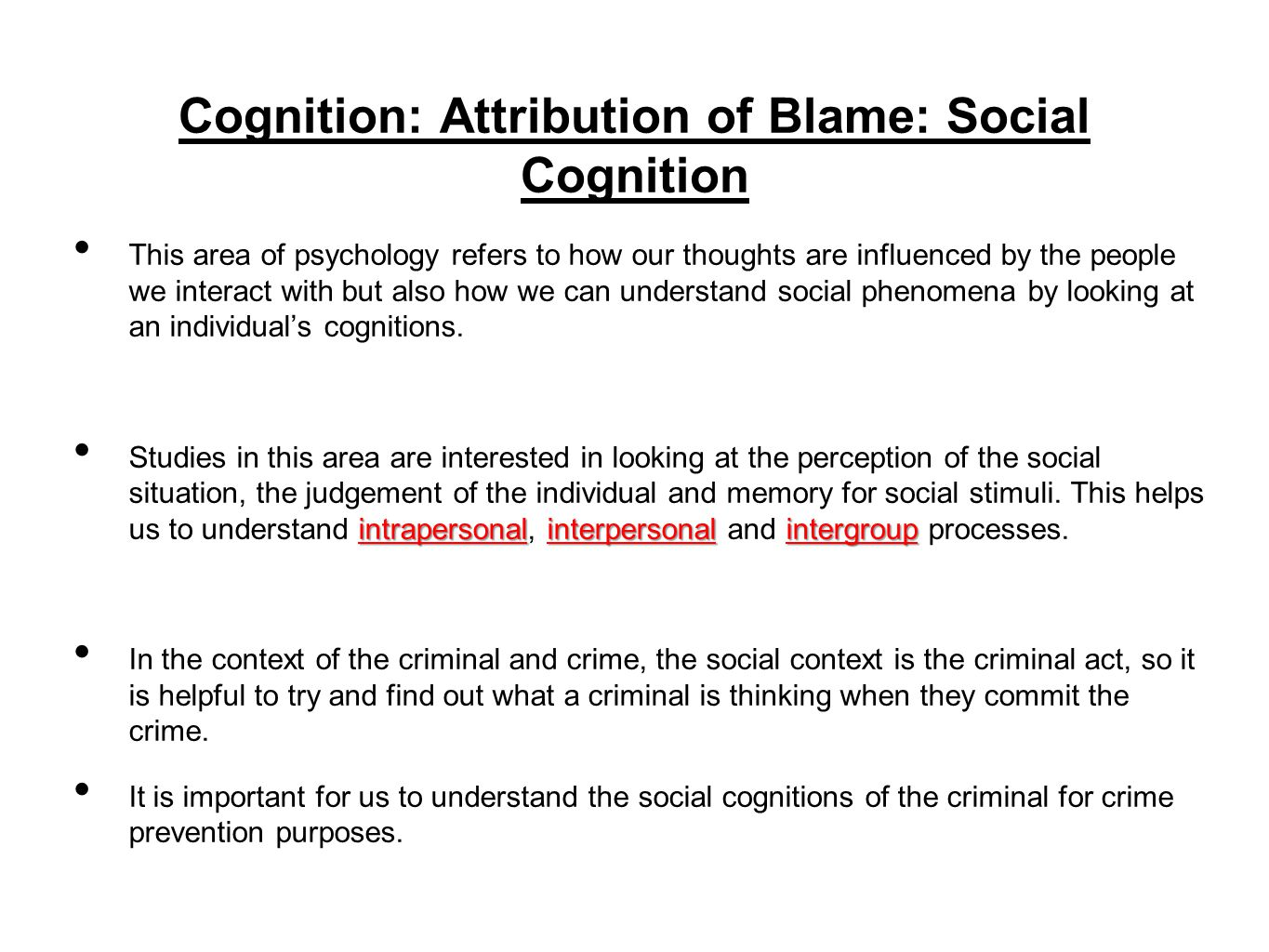 Cognition: Attribution of Blame: Social Cognition