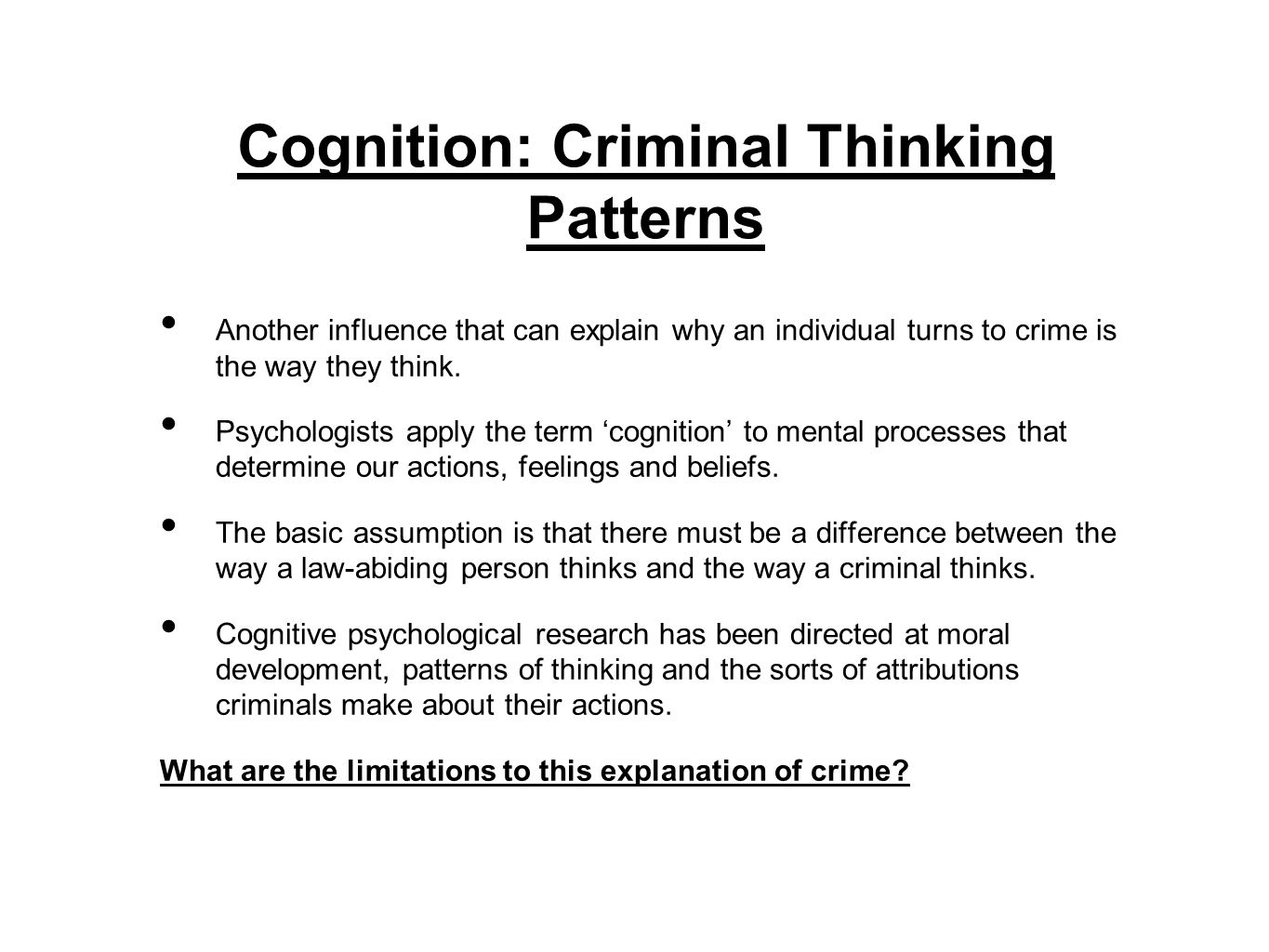 Cognition: Criminal Thinking Patterns
