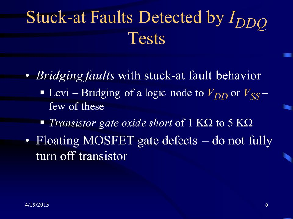 Stuck-at Faults Detected by IDDQ Tests