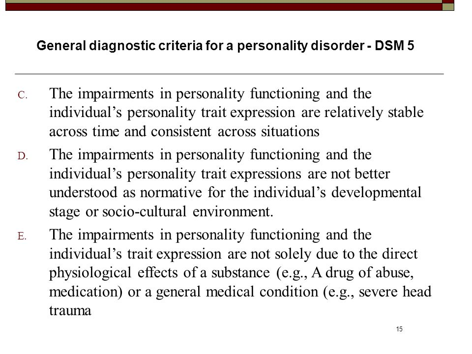General diagnostic criteria for a personality disorder - DSM 5