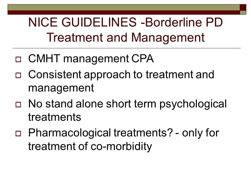 NICE GUIDELINES -Borderline PD Treatment and Management