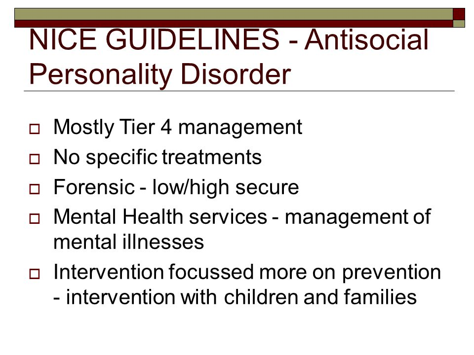 NICE GUIDELINES - Antisocial Personality Disorder