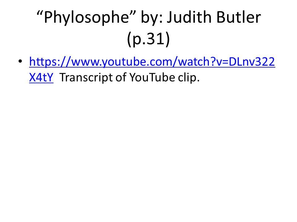 Phylosophe by: Judith Butler (p.31)