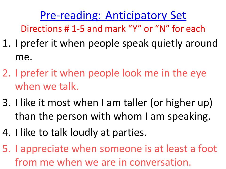Pre-reading: Anticipatory Set Directions # 1-5 and mark Y or N for each