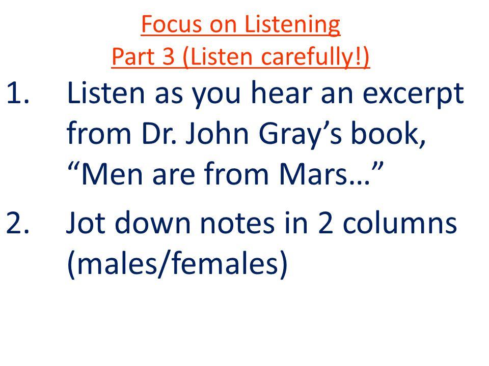 Focus on Listening Part 3 (Listen carefully!)