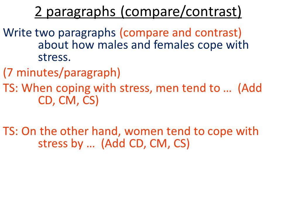 2 paragraphs (compare/contrast)