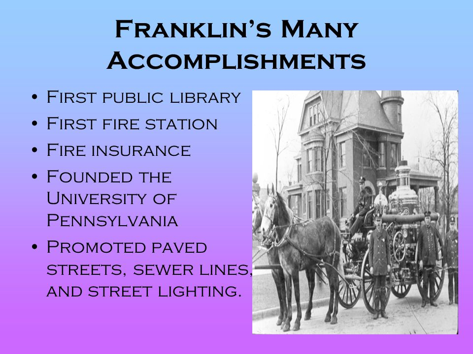 Franklin's Many Accomplishments