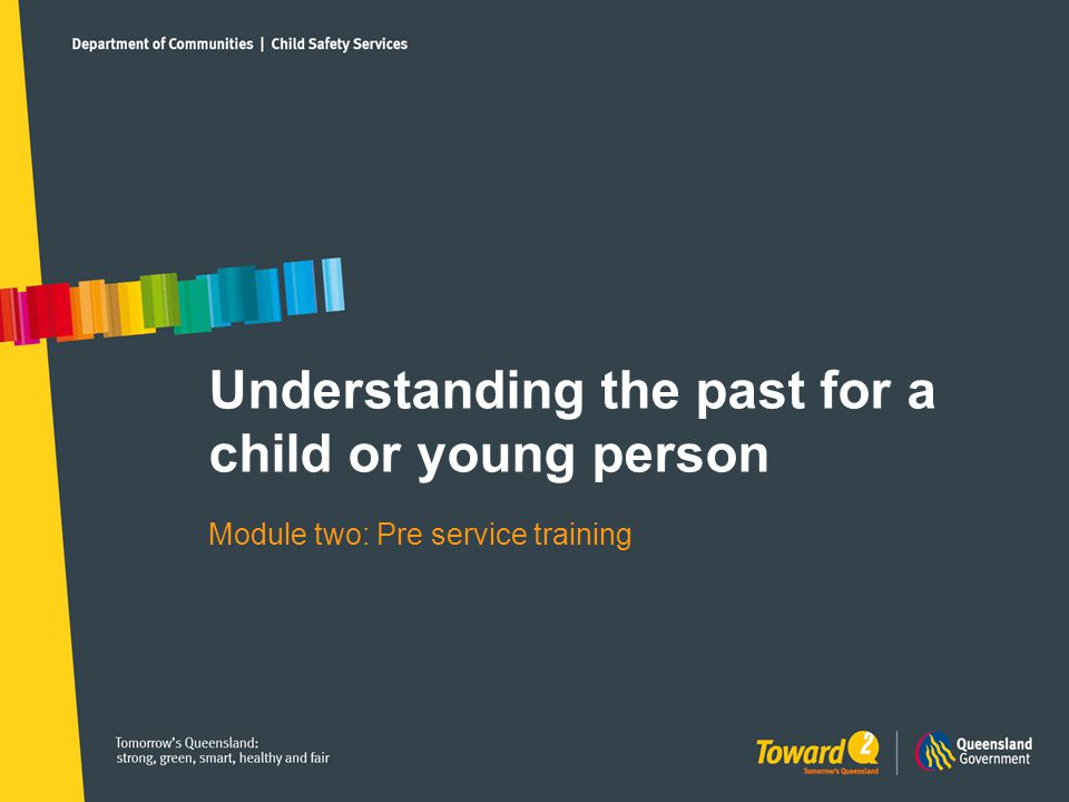 Understanding the past for a child or young person