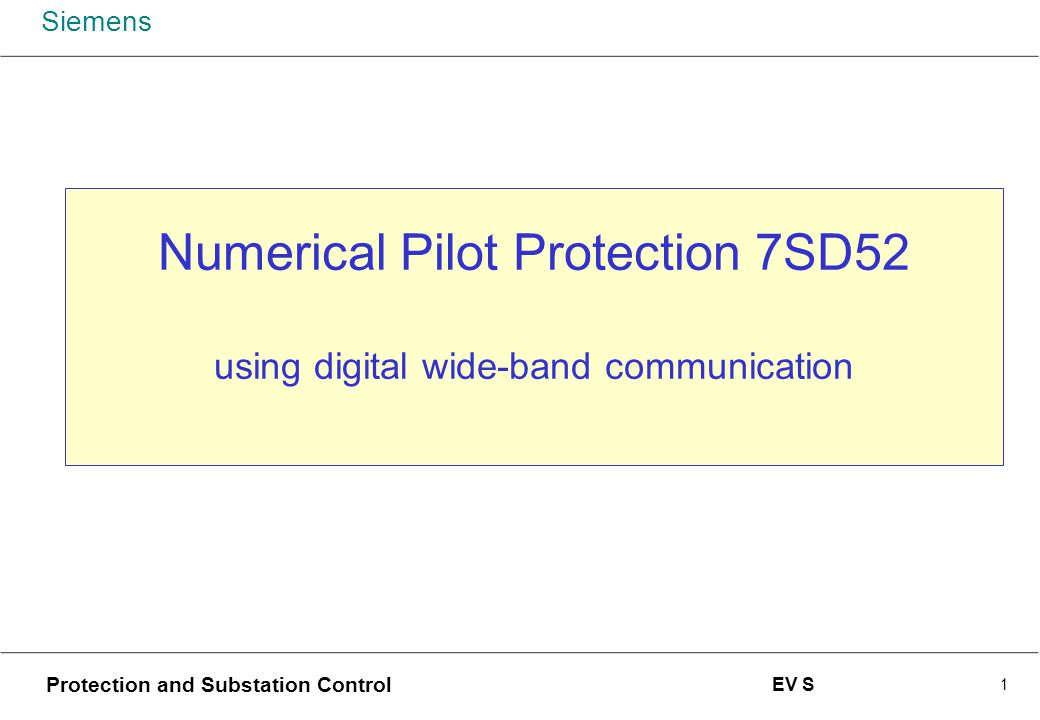Numerical Pilot Protection 7SD52 using digital wide-band communication