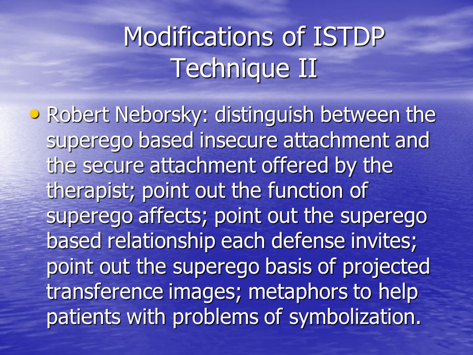 Modifications of ISTDP Technique II