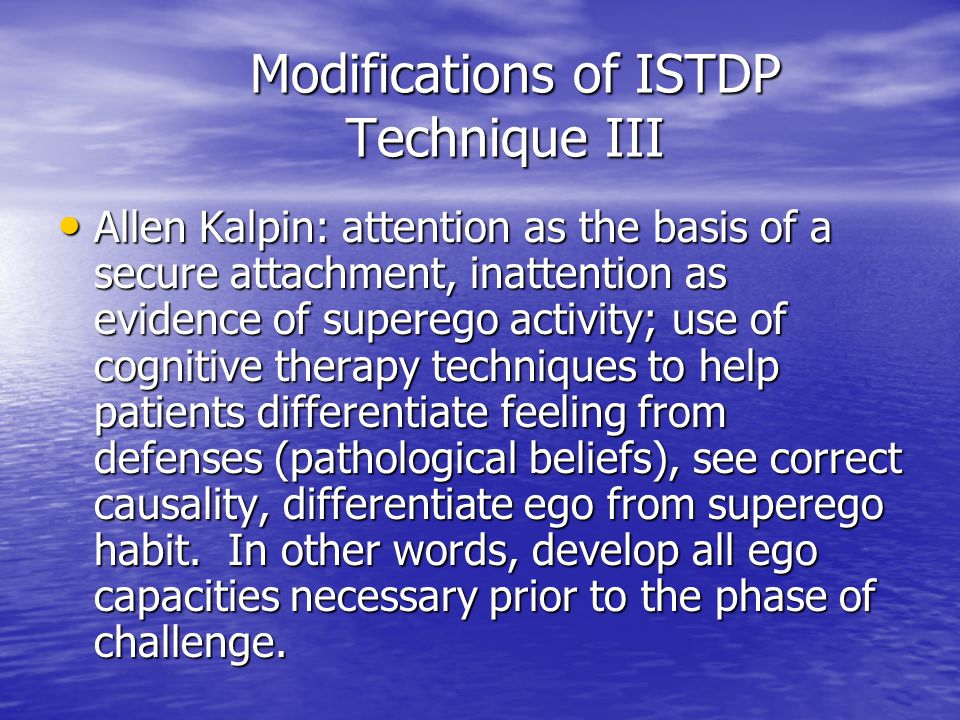 Modifications of ISTDP Technique III