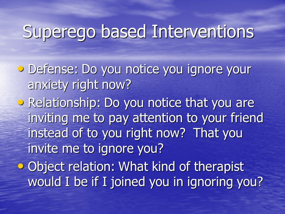 Superego based Interventions