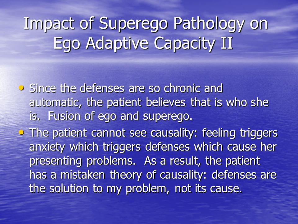 Impact of Superego Pathology on Ego Adaptive Capacity II