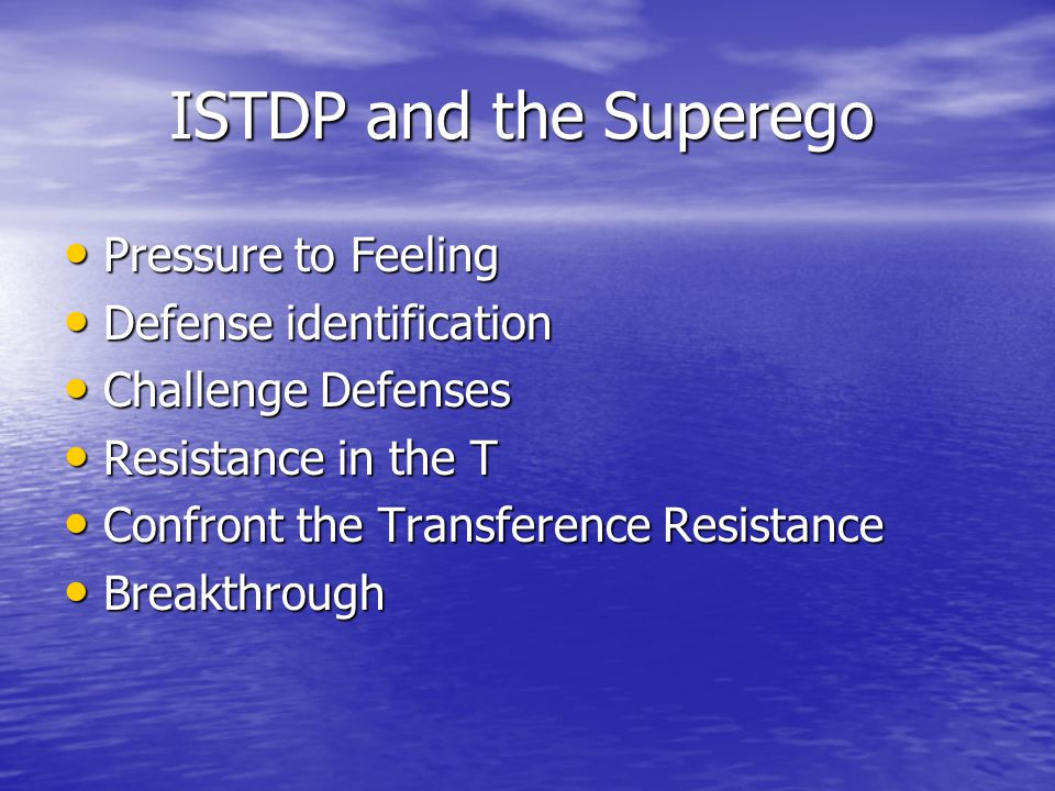 ISTDP and the Superego Pressure to Feeling Defense identification