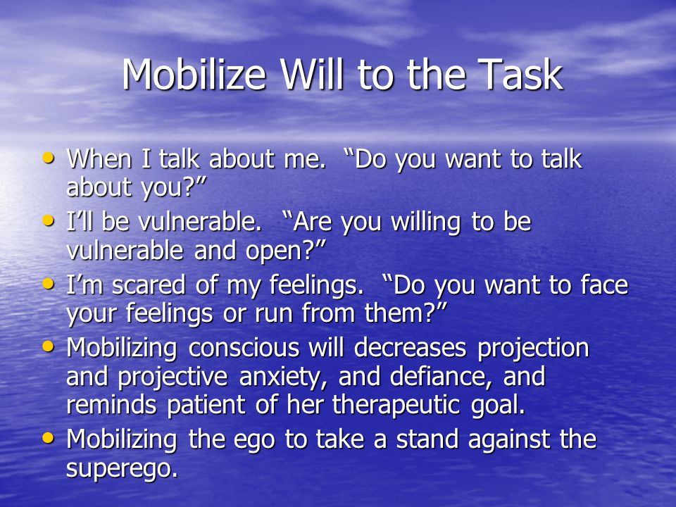 Mobilize Will to the Task