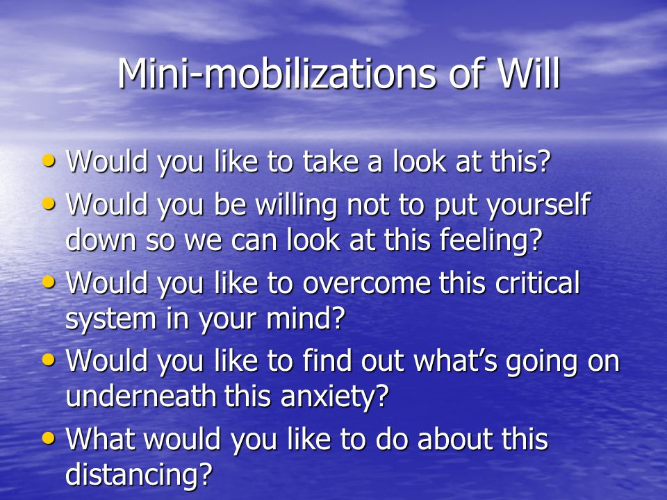 Mini-mobilizations of Will