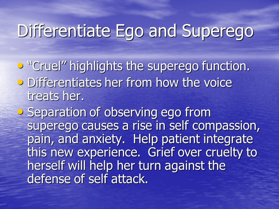 Differentiate Ego and Superego