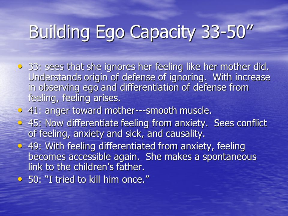 Building Ego Capacity 33-50