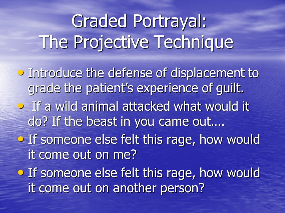 Graded Portrayal: The Projective Technique