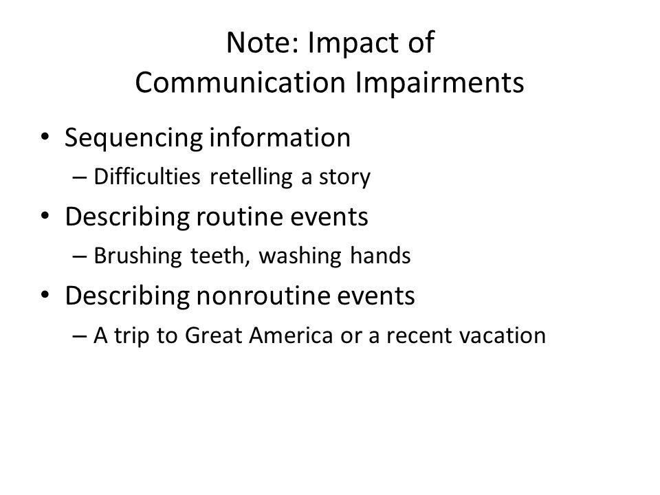 Note: Impact of Communication Impairments